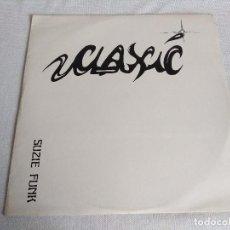 Discos de vinilo: VINILO-MAXI/CLAXIC/SIZIE FUNK.. Lote 125120263