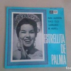 Discos de vinilo: EP ESTRELLITA DE PALMA NANA MARINERA COPLA VINILO. Lote 125122047