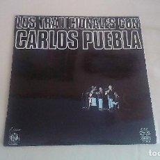 Discos de vinilo: LP LOS TRADICIONALES CON CARLOS PUEBLA FOLKLORE VINILO. Lote 125127183