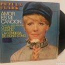 Discos de vinilo: PETULA CLARK - AMOR ES MI CANCIÓN. Lote 125161102