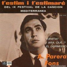 Discos de vinilo: A. PARERA FONS - IX FESTIVAL CANCIÓN MEDITERRÁNEA (1967). Lote 125184887
