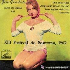 Discos de vinilo: JOSE GUARDIOLA, CANTA LOS EXITOS DEL XIII FESTIVAL DE SAN REMO 1963, UNO PARA TODAS + 3 TEMAS. Lote 125188903