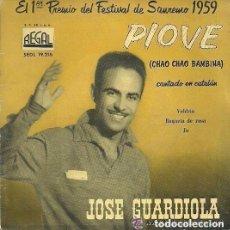 Discos de vinilo: JOSE GUARDIOLA, PIOVE, CANTA EN CATALAN, EP REGAL, FESTIVAL SANREMO 1959. Lote 125189235