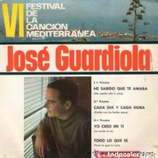 Discos de vinilo: JOSE GUARDIOLA - VI FESTIVAL DE LA CANCION MEDITERRANEA - EP SPAIN 1964. Lote 125189331