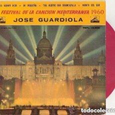 Discos de vinilo: JOSE GUARDIOLA 2ª FESTIVAL DE LA CANCION MEDITERRANEA 1960 - EP DISCO ROJO TRANSPARENTE. Lote 125189483