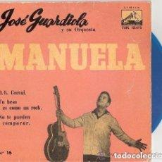 Discos de vinilo: JOSE GUARDIOLA - MANUELA + 3 (EP DE 4 CANCIONES) EMI 1960 - VINILO AZUL. Lote 125189591