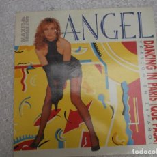 Discos de vinilo: ANGEL DANCING IN PARIS QUE PASA VERSION EN ESPAÑOL 1986 EMI. Lote 125201075