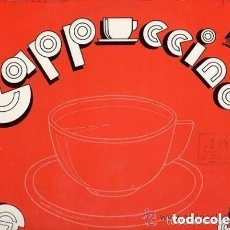 Discos de vinilo: CAPPUCCINO - SAN FRANCISCO / TOMORROW - MAXI-SINGLE PROMO SPAIN 1980. Lote 125206591