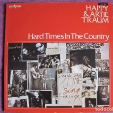 Discos de vinilo: LP - HAPPY AND ARTIE TRAUM (FOLK, COUNTRY) - HARD TIMES IN THE COUNTRY (SPAIN, GUIMBARDA 1979). Lote 125216939