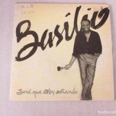 Discos de vinilo: BASILIO VIVIR LO NUESTRO/ SOLOS TÚ Y YO FONOMUSIC 1987. Lote 125217827