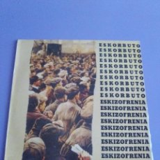Discos de vinilo: FANTASTICO LP. ESKORBUTO – ESKIZOFRENIA GÉNERO: ROCK ESTILO: PUNK AÑO:1984.SELLO TWINS T.3009. (L). Lote 125227179