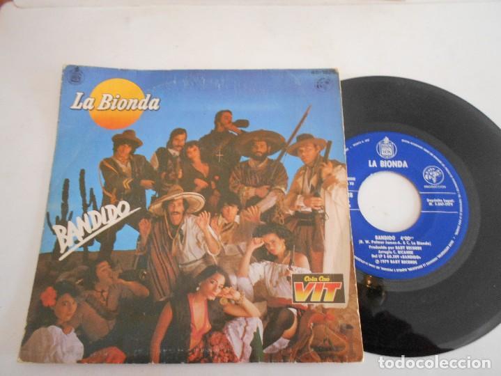 LA BIONDA-SINGLE BANDIDO (Música - Discos - Singles Vinilo - Pop - Rock - Extranjero de los 70)