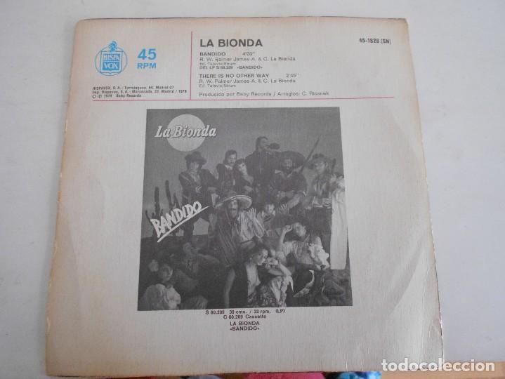 Discos de vinilo: LA BIONDA-SINGLE BANDIDO - Foto 2 - 125227667