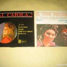 Discos de vinilo: AL CAIOLA - LOTE DE DOS EPS . Lote 125227815