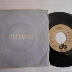 Discos de vinilo: MAQUINA-SINGLE TAKE IT EASY-1972. Lote 125228943
