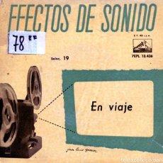 Discos de vinilo: EFECTOS DE SONIDO VOL.19 (EN VIAJE) EP 1959. Lote 125260603