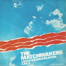 Discos de vinilo: THGE MATCHMAKERS - LOVER'S CONGREGATION / LAILA (SINGLE ESPAÑOL, CHAPTER ONE 1970). Lote 125260631
