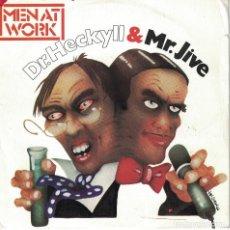 Discos de vinilo: MEN AT WORK - DR. HECKYLL AND MR. JIVE (SINGLE PROMO ESPAÑOL, CBS 1983). Lote 125260755
