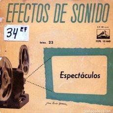 Discos de vinilo: EFECTOS DE SONIDO VOL.23 (ESPECTACULOS) EP 1959. Lote 125260903