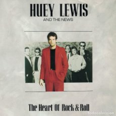Discos de vinilo: HUEY LEWIS AND THE NEWS - THE HEART OF ROCK AND ROLL / HOPE YOU LOVE ME LIKE YOU SAY YOU DO. Lote 125262103