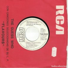 Discos de vinilo: THE GUESS WHO - DANCIN' FOOL / SEEMS LIKE I CAN'T LIVE WITH YOU, BUT I CAN'T LIVE WITHOUT YOU. Lote 125262335