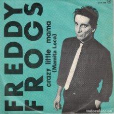 Discos de vinilo: FREDDY FROGS - CRAZY LITTLE MAMA / CRITICAL CONDITION (SINGLE ESPAÑOL, ZAFIRO 1981). Lote 125262719