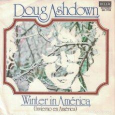 Discos de vinilo: DOUG ASHDOWN - WINTER IN AMERICA / SKID ROW (SINGLE PROMO ESPAÑOL, DECCA 1978). Lote 125264499