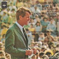 Discos de vinilo: ANDY WILLIAMS - BATTLE HYMN OF THE REPUBLIC / AVE MARIA (SINGLE ESPAÑOL, CBS 1970). Lote 125264927