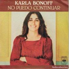 Discos de vinilo: KARLA BONOFF - I CAN'T HOLD ON / FALLING STAR (SINGLE ESPAÑOL, CBS 1977). Lote 125266087
