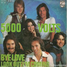Discos de vinilo: 5000 VOLTS - BYE LOVE / LOOK OUT I'M COMING (SINGLE ESPAÑOL, PHILIPS 1976). Lote 125266983