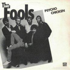 Discos de vinilo: THE FOOLS - PSYCHO CHICKEN / BEEPED VERSION (SINGLE ESPAÑOL, EMI 1980). Lote 125272547