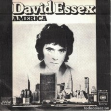 Discos de vinilo: DAVID ESSEX - AMERICA / DANCE LITTLE GIRL (SINGLE ESPAÑOL, CBS 1974). Lote 125276951