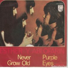 Discos de vinilo: ESTHER Y ABI OFARIM - NEVER GROW OLD / PURPLE EYES (SINGLE ESPAÑOL, PHILIPS 1968). Lote 125277283