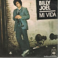 Discos de vinilo: BILLY JOEL - MY LIFE / 52ND STREET (SINGLE ESPAÑOL, CBS 1978). Lote 125279467