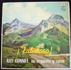 Discos de vinilo: RAY CONNIFF - SU ORQUESTA Y COROS - ¡FABULOSO! - BESAME MUCHO+3 / PHILIPS, ESPAÑA, 1962. Lote 125280259