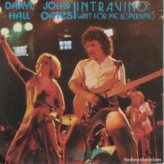 Discos de vinilo: DARYL HALL AND JOHN OATES - INTRAVINO / WAIT FOR ME (SINGLE PROMO ESPAÑOL, RCA 1979). Lote 125281815