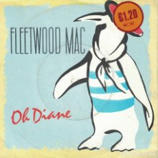 Discos de vinilo: FLEETWOOD MAC - OH DIANE / ONLY OVER YOU (SINGLE INGLES, WB 1982). Lote 125281991