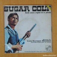 Discos de vinilo: LUIS ENRIQUE BACALOV - SUGAR COLT - BSO - SINGLE. Lote 125285827
