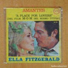 Discos de vinilo: ELLAFITZGERALD - A PLACE FOR LOVERS / AMANTES - SINGLE. Lote 125286242