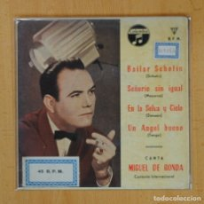 Discos de vinilo: MIGUEL DE RONDA - BAILAR SCHOTIS + E - EP. Lote 125286455