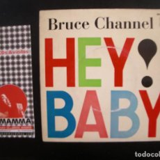 Discos de vinilo: BRUCE CHANNEL- HEY! BABY. EP.. Lote 125289383