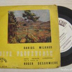Discos de vinilo: DARIUS MILHAUD - SUITE PROVENCALE - ANIMÉ + TRÈS MODÉRÉ + MODÉRÉ...- EP FRANCES. Lote 125311687