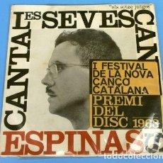 Discos de vinilo: ESPINAS (EP. 1963) CANTA LES SEVES CANÇONS - GERMÀ - ELS SETZE JUTGES - NOVA CANÇO -. Lote 125320995