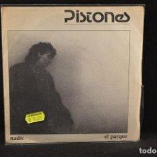 Discos de vinilo: PISTONES - NADIE / EL PARQUE - SINGLE . Lote 125322391