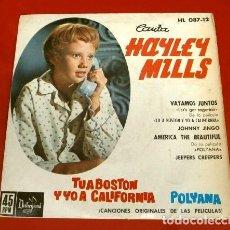 Discos de vinil: HAYLEY MILLS (EP. 1962) BSO TU A BOSTON YO A CALIFORNIA - POLYANA -VAYAMOS JUNTOS-LET'S GET TOGETHER. Lote 125328831