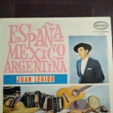 Discos de vinilo: JUAN LEGIDO - ESPAÑA MÉXICO ARGENTINA. LP. EDICIÓN DE VENEZUELA. RARO!. Lote 125343587