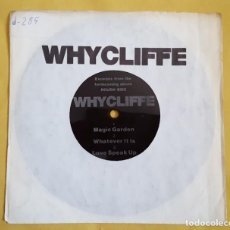 Discos de vinilo: SINGLE - WHYCLIFFE - MAGIC GARDEN / WHATEVER IT IS / LOVE SPEAK UP - FLX 1030 - FLEXI-DISC PROMO -UK. Lote 125348651