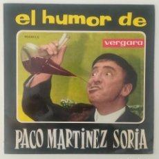 Discos de vinilo: ENVÍO GRATIS. EL HUMOR DE PACO MARTÍNEZ SORIA. . Lote 125372323
