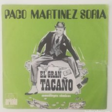 Discos de vinilo: ENVÍO GRATIS. PACO MARTÍNEZ SORIA. MONÓLOGOS CÓMICOS. EL GRAN TACAÑO. Lote 125372379