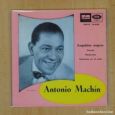 Discos de vinilo: ANTONIO MACHIN - ANGELITOS NEGROS + 3 - EP. Lote 125398244
